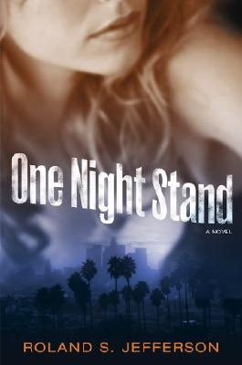 Book Cover One Night Stand: A Novel by Roland S. Jefferson