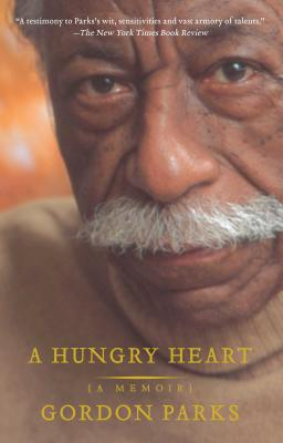 Click for more detail about A Hungry Heart: A Memoir by Gordon Parks