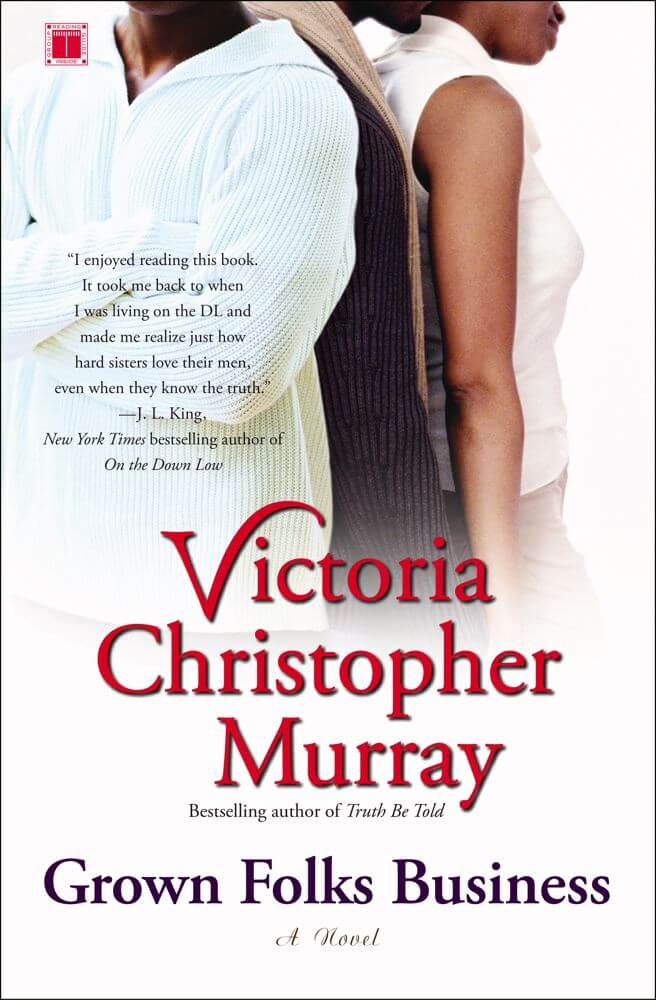 Click for more detail about Grown Folks Business: A Novel by Victoria Christopher Murray