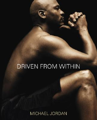 Click for more detail about Driven from Within by Michael Jordan