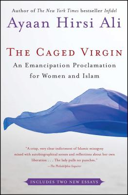 Click for a larger image of The Caged Virgin: An Emancipation Proclamation for Women and Islam
