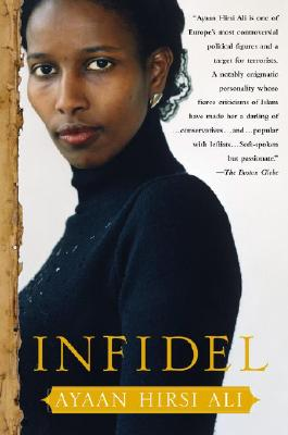 Click for more detail about Infidel by Ayaan Hirsi Ali