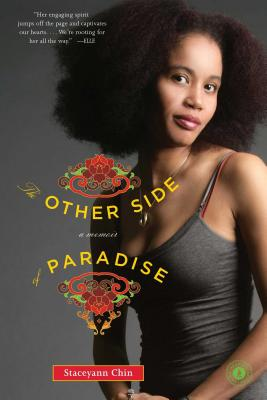 Click for more detail about The Other Side of Paradise: A Memoir by Staceyann Chin