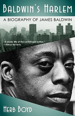 Click for a larger image of Baldwin's Harlem: A Biography of James Baldwin