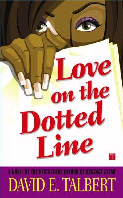 Click for more detail about Love on the Dotted Line by David E. Talbert
