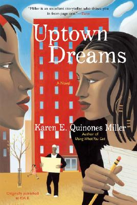 Click for more detail about Uptown Dreams by Karen E. Quinones Miller