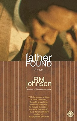 Click for more detail about Father Found by R.M. Johnson