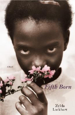 Click for more detail about Fifth Born: A Novel by Zelda Lockhart