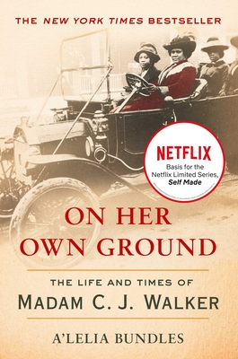 Click for a larger image of On Her Own Ground: The Life and Times of Madam C.J. Walker