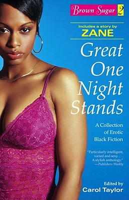 Click for more detail about Brown Sugar 2: Great One Night Stands - A Collection Of Erotic Black Fiction by Carol Taylor