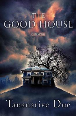 Click for a larger image of The Good House: A Novel