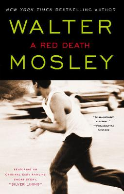 "Click for more detail about A Red Death: Featuring an Original Easy Rawlins Short Story ""Silver Lining"" (Easy Rawlins Mysteries) by Walter Mosley"