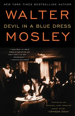 Click for more detail about Devil In A Blue Dress (Easy Rawlins Mysteries) by Walter Mosley