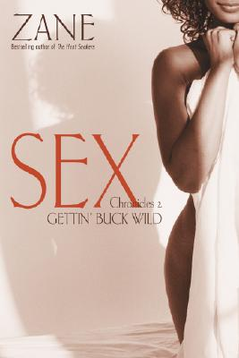 Click for a larger image of Gettin' Buck Wild: Sex Chronicles Ii