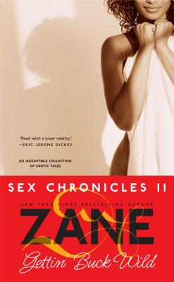 Book cover of Gettin' Buck Wild: Sex Chronicles II by Zane