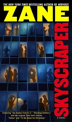 Book cover of Skyscraper: A Novel by Zane