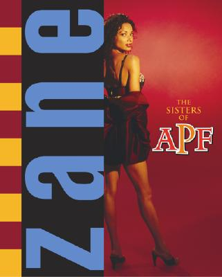 Click for more detail about The Sisters of APF: The Indoctrination of Soror Ride Dick by Zane