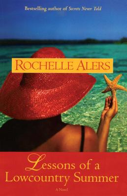 Click for more detail about Lessons of a Lowcountry Summer by Rochelle Alers