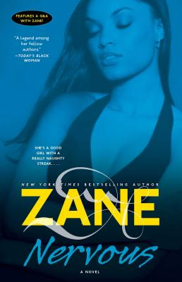 Book cover of Nervous: A Novel by Zane