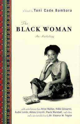Click for more detail about The Black Woman: An Anthology by Toni Cade Bambara