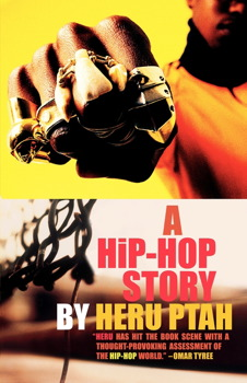 Click for more detail about A Hip-Hop Story by Heru Ptah