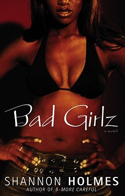 Click for a larger image of Bad Girlz: A Novel