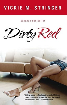 book cover Dirty Red: A Novel by Vickie M. Stringer