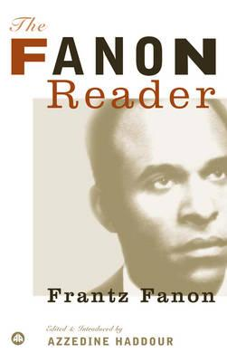Click for more detail about The Fanon Reader by Frantz Fanon