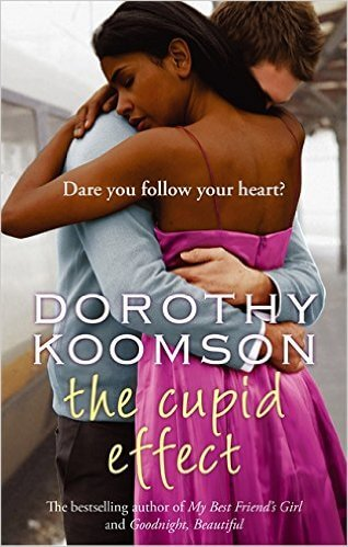 Click for more detail about The Cupid Effect by Dorothy Koomson