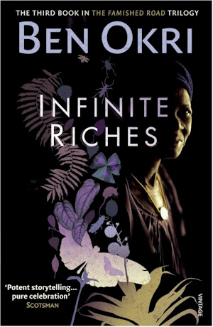 book cover Infinite Riches (The Famished Road) by Ben Okri