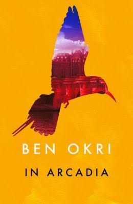 Click for more detail about In Arcadia by Ben Okri