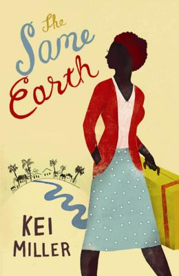 Click for more detail about The Same Earth by Kei Miller