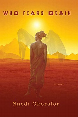 Click for more detail about Who Fears Death by Nnedi Okorafor