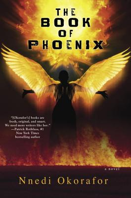 Click for more detail about The Book of Phoenix by Nnedi Okorafor