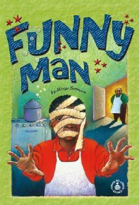 Click for more detail about Funny Man by Margo Sorenson