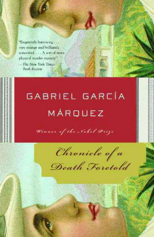 Click for more detail about Chronicle of a Death Foretold by Gabriel Garcia Marquez
