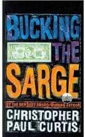 Click for more detail about Bucking The Sarge (Readers Circle (Prebound)) by Christopher Paul Curtis