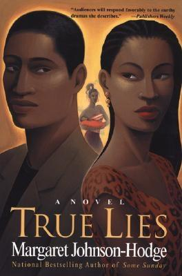 Click for more detail about True Lies by Margaret Johnson-Hodge