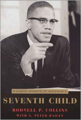 Click for a larger image of Seventh Child: A Family Memoir of Malcolm X