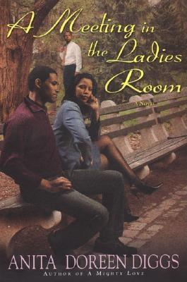 Click for more detail about A Meeting In The Ladies Room by Anita Doreen Diggs