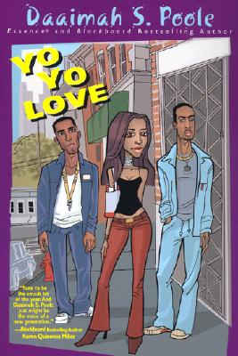 Click for more detail about Yo Yo Love by Daaimah S. Poole
