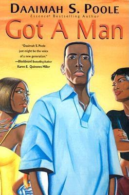 Click for more detail about Got A Man by Daaimah S. Poole
