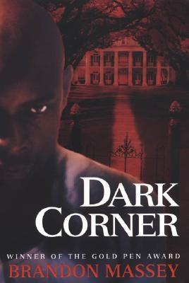 Click for more detail about Dark Corner by Brandon Massey