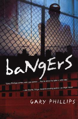 Click for more detail about Bangers by Gary Phillips