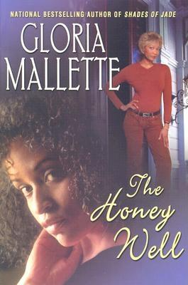 Click for more detail about The Honey Well by Gloria Mallette