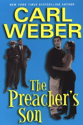 Click for more detail about The Preacher's Son (Church) by Carl Weber
