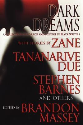 Click for a larger image of Dark Dreams: A Collection of Horror and Suspense by Black Writers