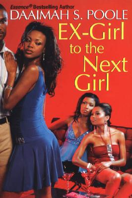 book cover Ex-Girl To The Next Girl by Daaimah S. Poole