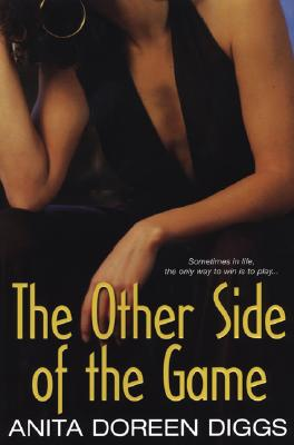 Click for more detail about The Other Side of the Game by Anita Doreen Diggs