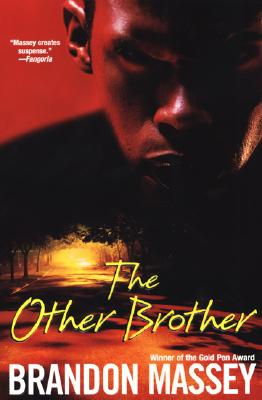 Click for more detail about The Other Brother by Brandon Massey